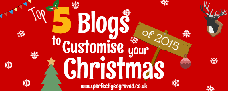 Top 5 Blogs to Customise Christmas