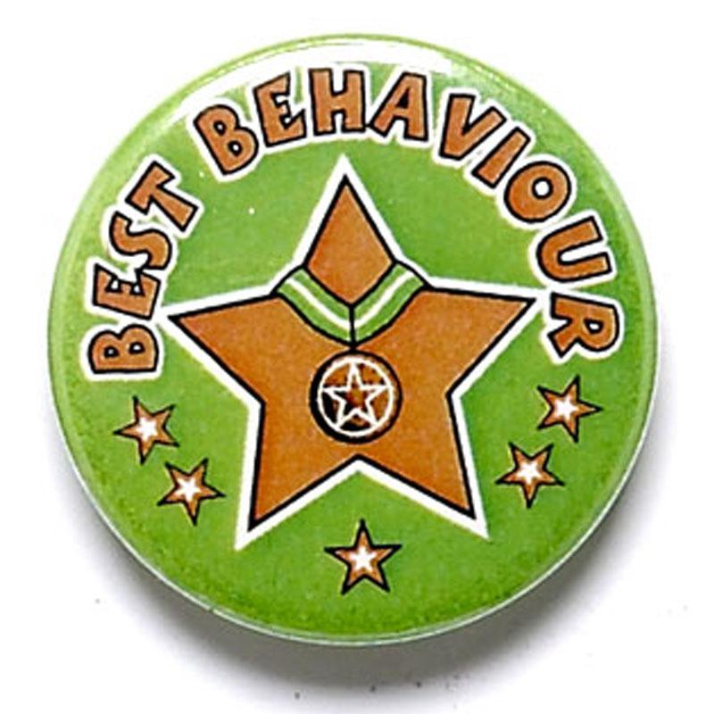 1 Inch Best Behaviour Pin Badge