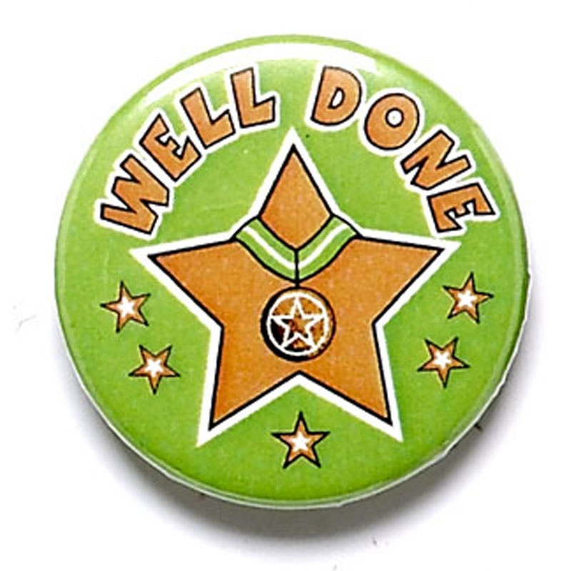 1 Inch Well Done Pin Badge