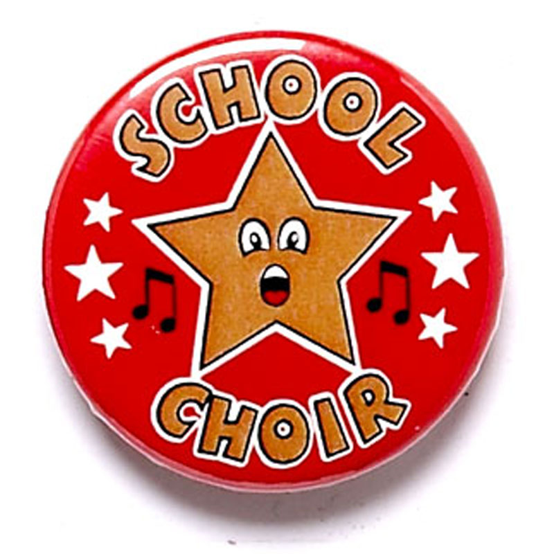 1 Inch School Choir Pin Badge